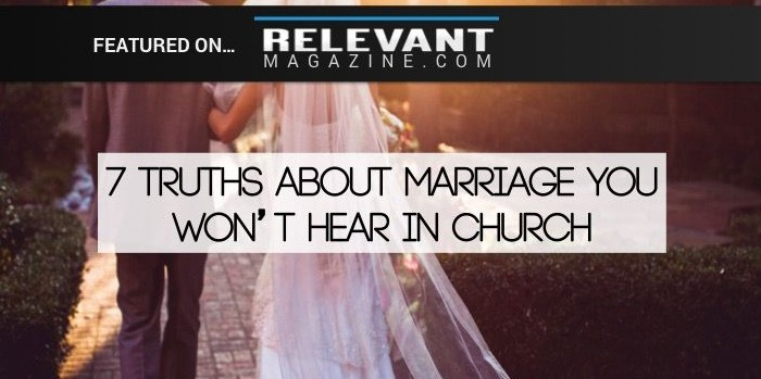 Truths about marriage you wont hear in church