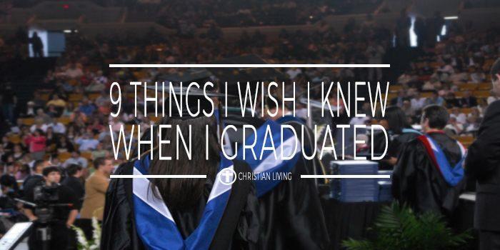 9 things i wish i knew when i graduated