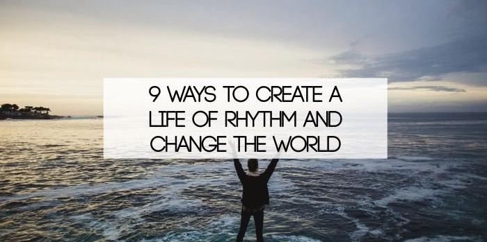 life or rhythm