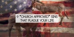 "9 ""church approved"" sins that plague your life"