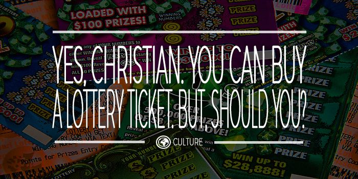 Yes, Christian. You Can Buy A Lottery Ticket. But Should You?