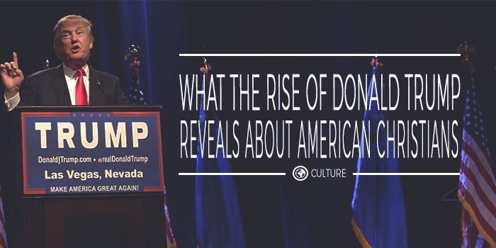 what the rise of donald trump reveals about american christians